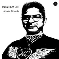 Adonis Richards - Paradigm Shift