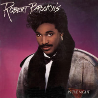 Robert Brookins - In the Night (Bonus Tracks)