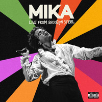 MIKA - Live At Brooklyn Steel (Explicit)