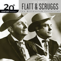 Lester Flatt - 20th Century Masters: The Millennium Collection: Best Of Flatt & Scruggs