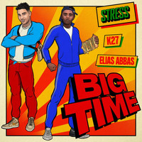 Stress - Big Time (Explicit)