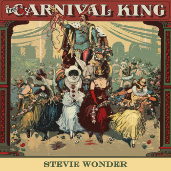 Stevie Wonder - Carnival King