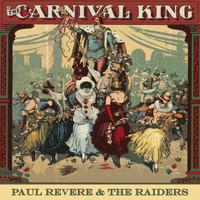 Paul Revere & The Raiders - Carnival King