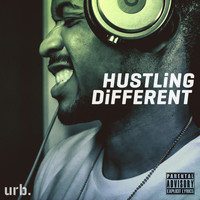 JS aka The Best - Hustling Different (Explicit)