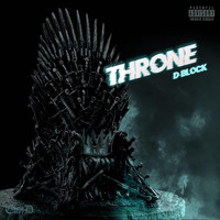 D-Block - Throne (Explicit)