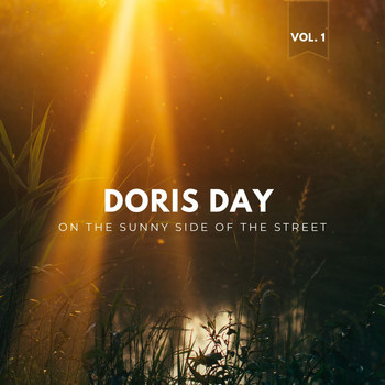 Doris Day - On the Sunny Side of the Street, Vol. 1