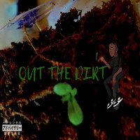 imH.A.Z.E - OUT THE DIRT (Explicit)