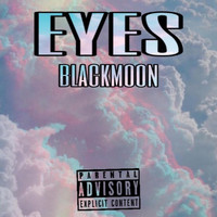 Black Moon - eyes (Explicit)