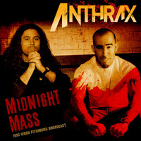 Anthrax - Midnight Mass (Live 1993 [Explicit])