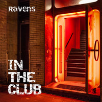 Ravens - In the Club