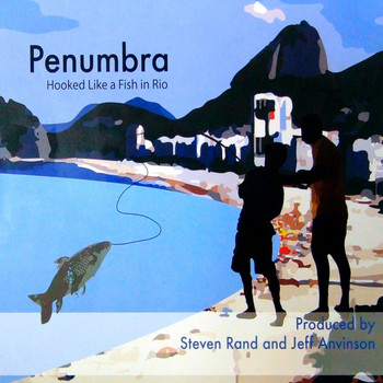 Penumbra - Hooked Like a Fish in Rio