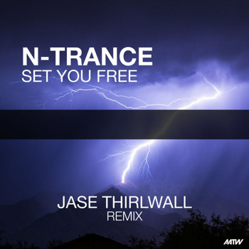 N-Trance - Set You Free (Jase Thirlwall Remix)