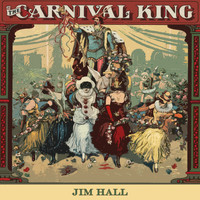 Jim Hall - Carnival King