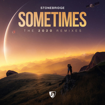 Stonebridge - Sometimes (2020 Remixes)