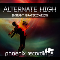Alternate High - Instant Gratification (Extended Mix)