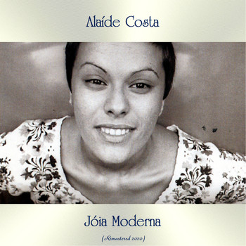 Alaíde Costa - Jóia Moderna (Remastered 2020)