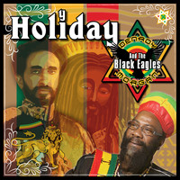 Ras Denroy Morgan & The Black Eagles Band - Holiday