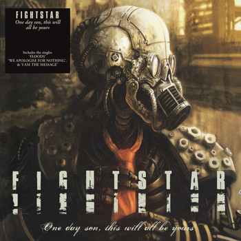 Fightstar - One Day Son, This Will All Be Yours (Explicit)
