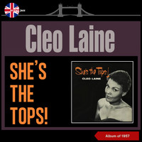 Cleo Laine - She's the Tops! (Album of 1957)