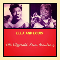 Ella Fitzgerald, Louis Armstrong - Ella and Louis