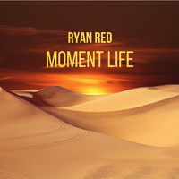 Ryan Red - Moment Life