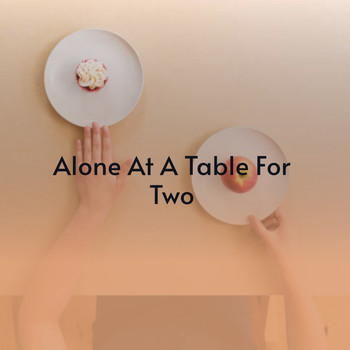 Various Artists - Alone at a Table for Two