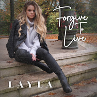 Layla - Forgive to Live
