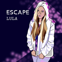 Lula - Escape