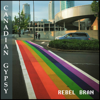 Rebel Bran - Canadian Gypsy