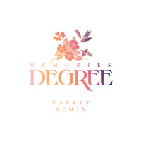 Degree - Memories (Napkey Remix)