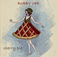 Bobby Vee - Cherry Pie
