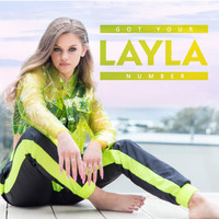 Layla - Got Your Number