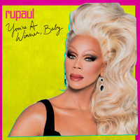 Rupaul - You're a Winner, Baby