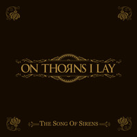 On Thorns I Lay - The Song of Sirens
