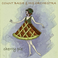 Count Basie & His Orchestra - Cherry Pie