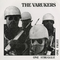 The Varukers - One Struggle One Fight