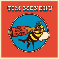 Tim Menchu - Real Nice Buzz