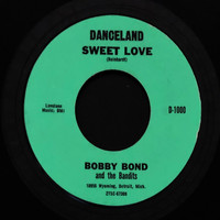 Bobby Bond - Sweet Love