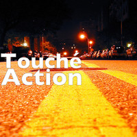 Touché - Action (Explicit)