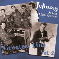 Johnny & the Hurricanes - Johnny & The Hurricanes Greatest Hits Vol 2