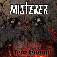 Misterer - Fierce Retaliation (Explicit)