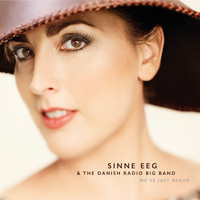 Sinne Eeg & The Danish Radio Big Band - We've Just Begun