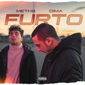 Meths - Furto (Explicit)