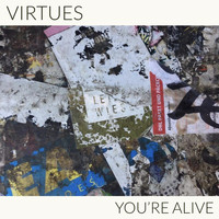 Virtues - You're Alive