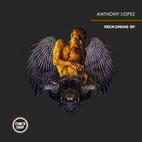 Anthony Lopez - Reckoning