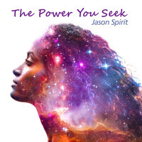 Jason Spirit - The Power You Seek