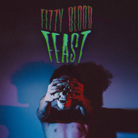 Fizzy Blood - Feast