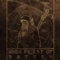 High Priest of Saturn - High Priest of Saturn
