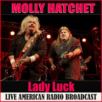 Molly Hatchet - Lady Luck (Live)