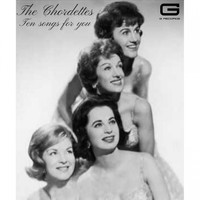 The Chordettes - Ten songs for you